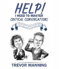 Cover Help!  I need to master critical conversations
