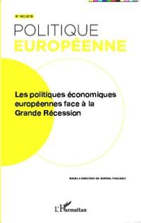 Cover Les politiques economiques europeennes face a la Grande Rece