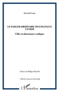 Cover Le parler ordinaire multilingue a Paris