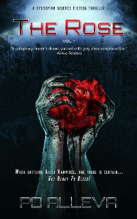 Cover The Rose Vol. 1 A Dystopian Science Fiction Thriller