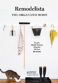 Cover Remodelista: The Organized Home