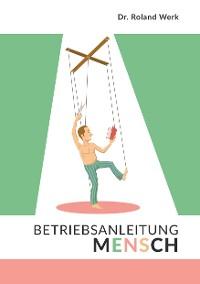 Cover Betriebsanleitung Mensch