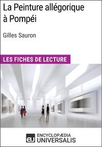 Cover La Peinture allégorique à Pompéi de Gilles Sauron