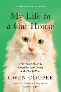 Cover My Life in a Cat House