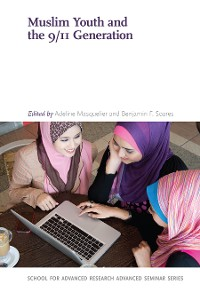 Cover Muslim Youth and the 9/11 Generation