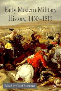 Cover Early Modern Military History, 1450-1815