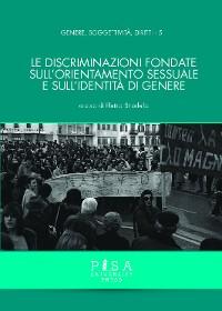 Cover Le discriminazioni fondate sull'orientamento sessuale e sull'identità di genere