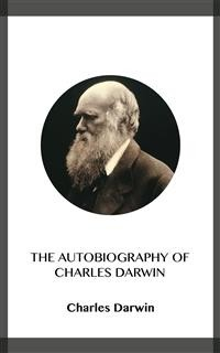 Cover The Autobiography of Charles Darwin