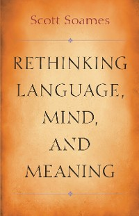 Cover Rethinking Language, Mind, and Meaning