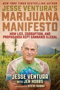 Cover Jesse Ventura's Marijuana Manifesto