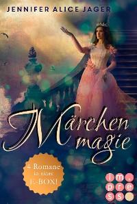 Cover Märchenmagie (Vier Märchen-Romane von Jennifer Alice Jager in einer E-Box!)