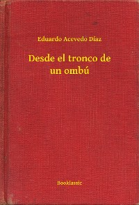 Cover Desde el tronco de un ombú