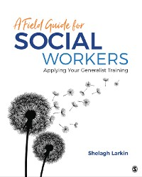 Cover A Field Guide for Social Workers