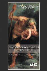 Cover Psicópatas, sociópatas y antisociales
