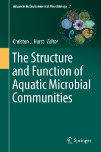 Cover The Structure and Function of Aquatic Microbial Communities