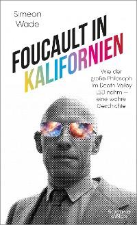 Cover Foucault in Kalifornien