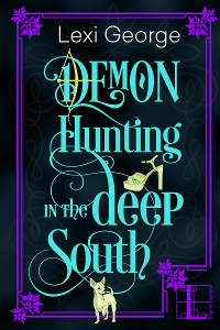 Cover Demon Hunting in the Deep South