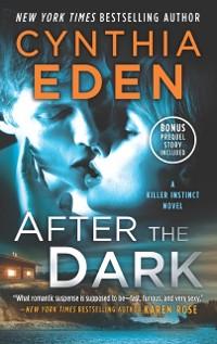 Cover After The Dark (Killer Instinct, Book 1)