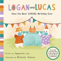 Cover Logan and Lucas have the Best (COVID) Birthday Ever