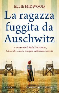 Cover La ragazza fuggita da Auschwitz