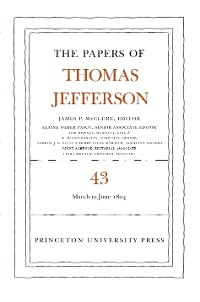 Cover The Papers of Thomas Jefferson, Volume 43