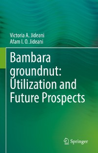 Cover Bambara groundnut: Utilization and Future Prospects