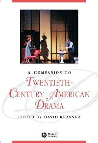 Cover A Companion to Twentieth-Century American Drama