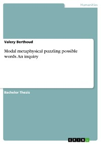 Cover Modal metaphysical puzzling possible words. An inquiry