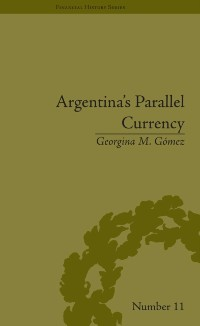 Cover Argentina's Parallel Currency