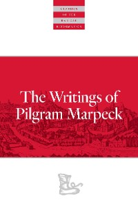 Cover Writings Of Pilgram Marpeck