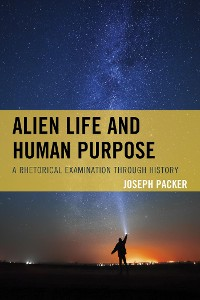 Cover Alien Life and Human Purpose
