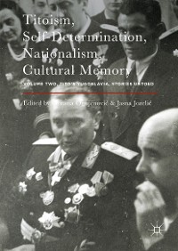 Cover Titoism, Self-Determination, Nationalism, Cultural Memory