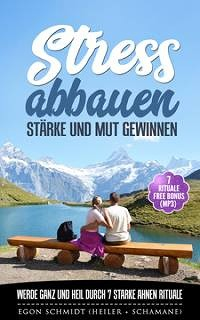 Cover Stress abbauen - Glaubenssätze Flüche Muster Banne lösen