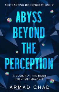 Cover ABYSS BEYOND THE PERCEPTION Sapphire Collection