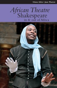 Cover African Theatre 12: Shakespeare in and out of Africa