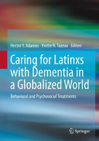 Cover Caring for Latinxs with Dementia in a Globalized World