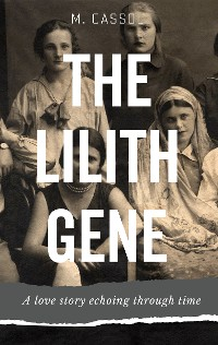 Cover The Lileth Gene