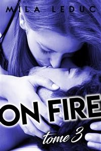 Cover ON FIRE - Tome 3