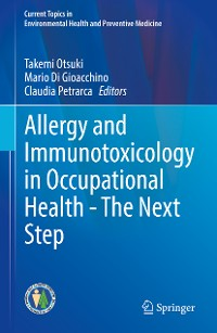 Cover Allergy and Immunotoxicology in Occupational Health - The Next Step