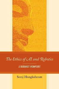 Cover The Ethics of AI and Robotics