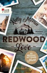 Cover Redwood Love – Es beginnt mit einer Nacht