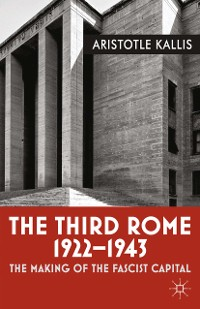 Cover The Third Rome, 1922-43