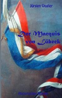 Cover Der Marquis von Lübeck