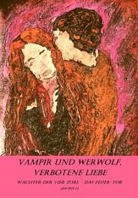 Cover Vampir und Werwolf, verbotene Liebe