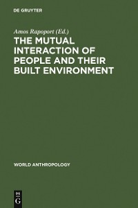 Cover The Mutual Interaction of People and Their Built Environment
