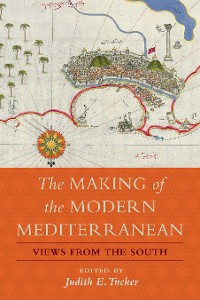Cover The Making of the Modern Mediterranean