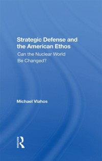Cover Strategic Defense And The American Ethos