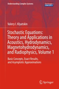 Cover Stochastic Equations: Theory and Applications in Acoustics, Hydrodynamics, Magnetohydrodynamics, and Radiophysics, Volume 1
