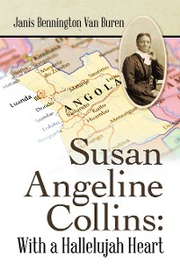 Cover Susan Angeline Collins: with a Hallelujah Heart