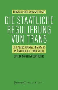 Cover Die staatliche Regulierung von Trans